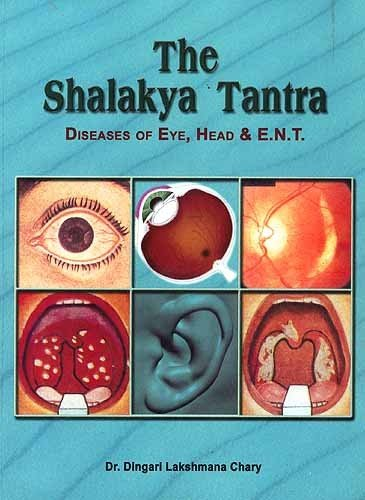 Diseases of the Eye, Head and ENT: Dinari Lakshmana Chary