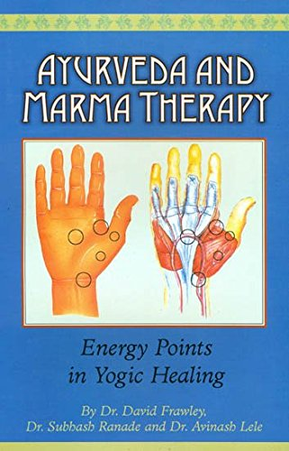 9788170842828: Ayurveda and Marma Therapy