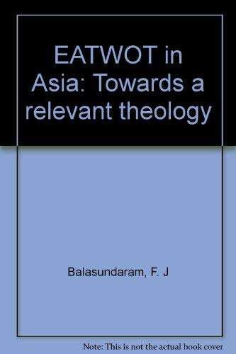 9788170861645: EATWOT in Asia: Towards a relevant theology