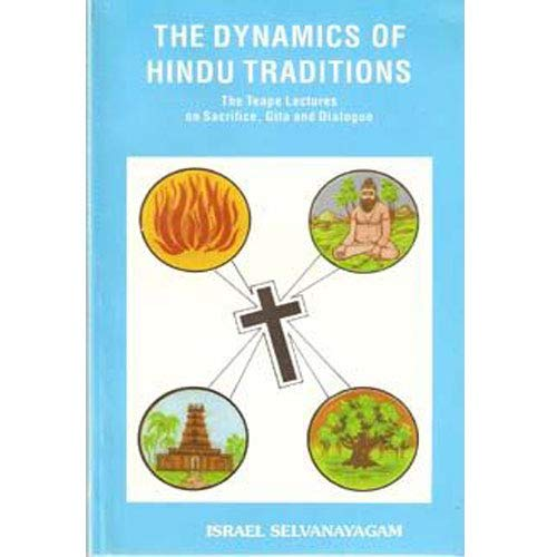 9788170861836: The dynamics of Hindu traditions: The Teape lectures