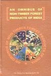 Omnibus of Non Timber Forest Products of: T K Mishra;