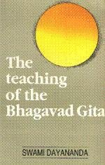 9788170940326: Teaching of the Bhagavad-gita: A Classical Interpretation for the Modern Mind