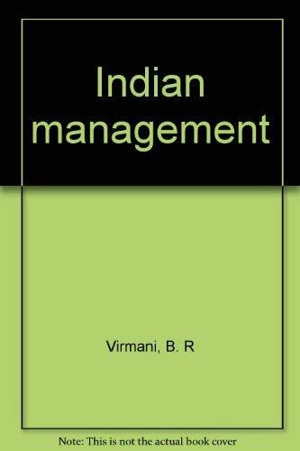 Indian management: Virmani, B. R