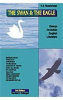 9788170943389: Swan & the Eagle- Essays on Indian English Literature