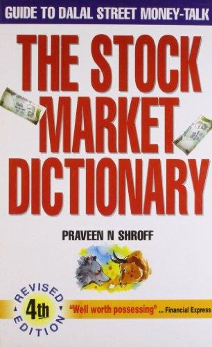 Stock Market Dictionary: Shroff, Praveen N.