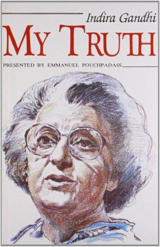 My Truth: Indira Gandhi