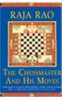 9788170944782: The Chessmaster and His Moves