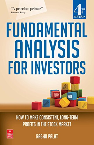 Fundamental Analysis for Investors: How to Make Consistent, Long-Term Profits in the Stock Market (...