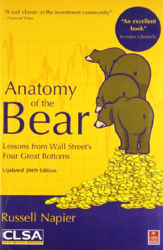 9788170947974: Anatomy of the Bear: Lessons from Wall Street's Four Great Bottoms