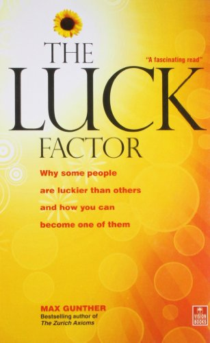 9788170948032: The Luck Factor: Why Some People are Luckier Than Others and How You Can Become One of Them