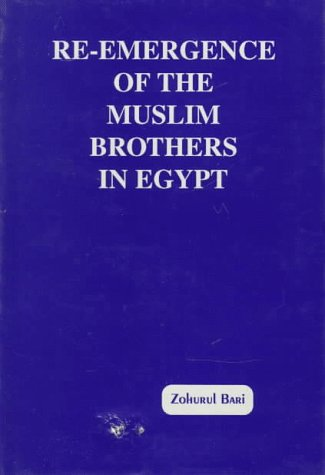 9788170950523: Re-Emergence of the Muslim Brothers in Egypt