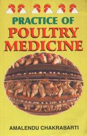 Practice of Poultry Medicine: Chakrabarti Amalendu