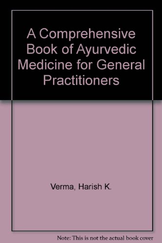 9788170964049: A Comprehensive Book of Ayurvedic Medicine for General Practitioners