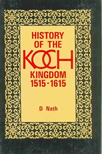 9788170991090: History of the Koch kingdom, c. 1515-1615