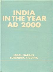 India in the Year A.D. 2000: Gupta Surendra K.