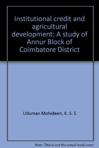 Institutional Credit and Agricultural Development: Mohideen K.S.S. Uduman