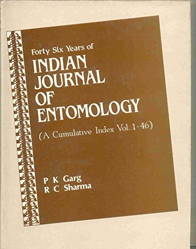 FortySix Years of Indian Journal of Entomology: P.K. Garg, R.C.