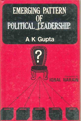 Emerging Pattern of Political Leadership: Gupta A.K.