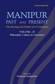 Manipur: Past & Present: Nagas & KukiChins: Naorem Sanajaoba