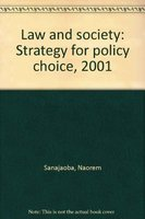 Law and Society: Strategy for Policy Choice2001: Naorem Sanajaoba