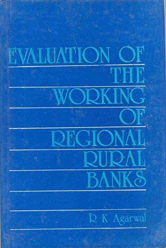 Evaluation of the Working of Regional Rural: Agarwal Rakesh Kumar