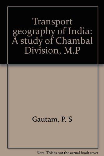 Transport Geography of India: P.S. Gautam