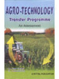 AgroTechnology Transfer Programme ?An Assessment: D. Das Gupta