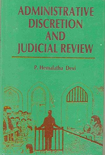 Administrative Discretion and Judicial Review: Devi P. Hemalatha