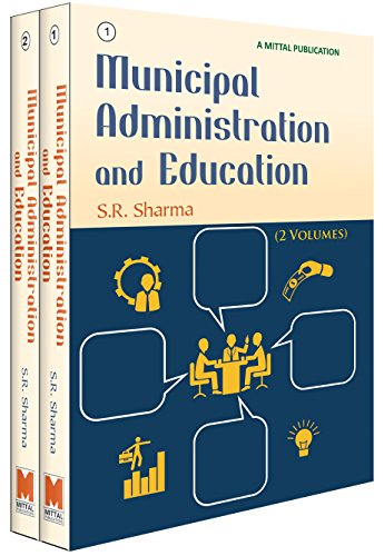 Municipal Administration and Education, 2 Vols: S.R. Sharma