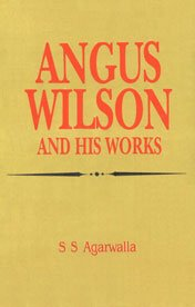 9788170996026: Angus Wilson and His Works