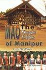Mao Naga Tribe of Manipur : A: Lorho Mary Maheo