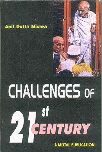 Challenges of 21 Century : Gandhian Alternatives: Anil Dutta Mishra