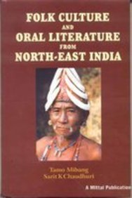 Folk Culture and Oral Literature from North: Tamo Mibang and