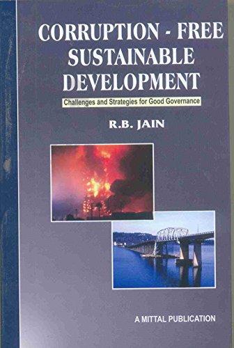 Corruption Free Sustainable Development: R.B. Jain