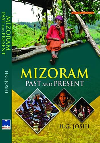 Mizoram Past and Present: H.G. Joshi