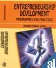 Entrepreneurship Development: Programmes and Practices (Hardback): J.S. Saini