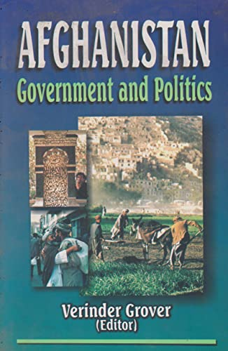 Afghanistan : Government and Politics: Verinder Grover