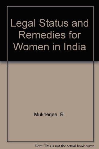 Legal Status and Remedies for Women in: R. Mukherjee