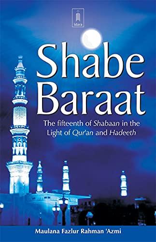 Shabe Baraat: Azmi Moulavi Fazlur