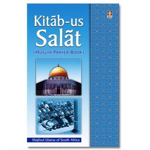 Kitab-Us-Salat: Majlisul Ulama of