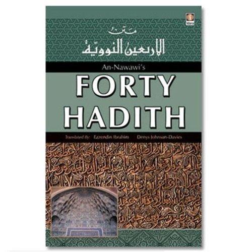 An-Nawawis Forty Hadith: Johnson-Davies Denys Ibrahim