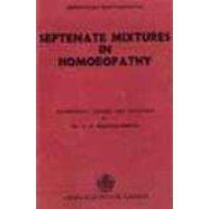 9788171020065: Septenate Mixtures in Homoeopathy