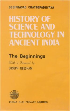 History Of Science And Technology In Ancient: Debiprasad Chattopadhyaya