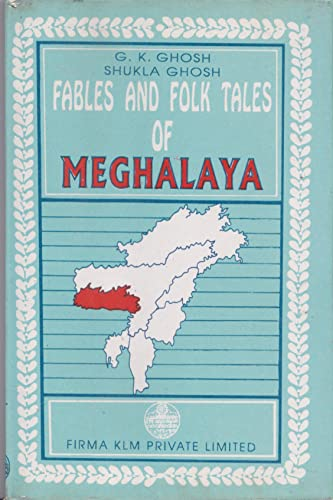 9788171020980: Fables and folk-tales of Meghalaya