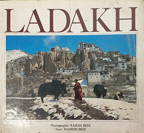 Ladakh: The Trans-Himalayan Kingdom: Bedi, Rajesh, &
