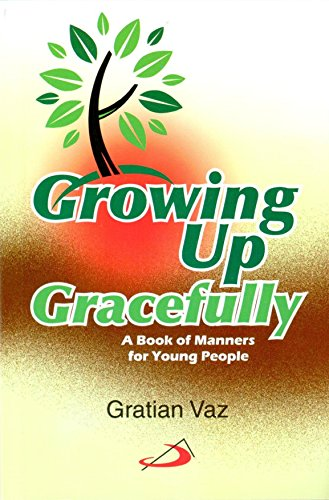 9788171080038: Growing up Gracefully : A Book of Manners for Young People