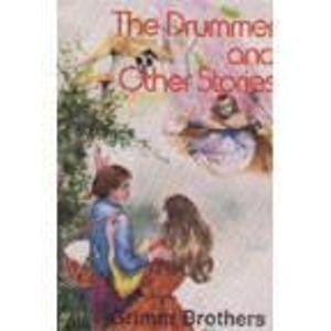 The Drummer and Other Stories (8171081401) by Grimm, Brothers