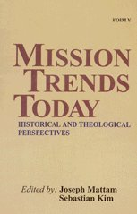 9788171093137: Mission trends today: Historical and theological perspectives (FOIM series)
