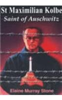 9788171094738: St Maximilian Kolbe, Saint of Awschwitz
