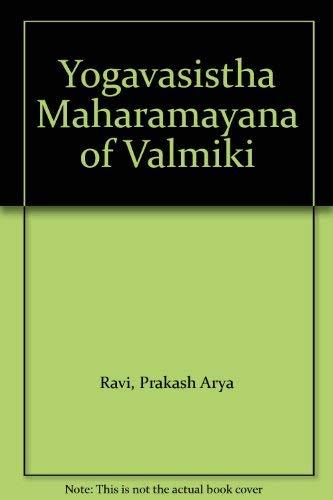 9788171101511: Yogavasistha Maharamayana of Valmiki